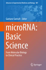 microRNA: Basic Science: From Molecular Biology to Clinical Practice