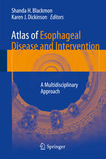 Atlas of Esophageal Disease and Intervention: A Multidisciplinary Approach