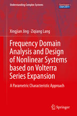 Frequency Domain Analysis and Design of Nonlinear Systems based on Volterra Series Expansion: A Parametric Characteristic Approach