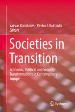 Societies in Transition: Economic, Political and Security Transformations in Contemporary Europe