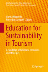Education for Sustainability in Tourism: A Handbook of Processes, Resources, and Strategies
