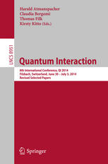 Quantum Interaction: 8th International Conference, QI 2014, Filzbach, Switzerland, June 30 -- July 3, 2014. Revised Selected Papers