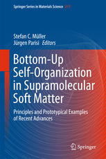 Bottom-Up Self-Organization in Supramolecular Soft Matter: Principles and Prototypical Examples of Recent Advances