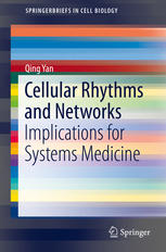 Cellular Rhythms and Networks: Implications for Systems Medicine