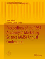 Proceedings of the 1987 Academy of Marketing Science (AMS) Annual Conference