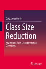 Class Size Reduction: Key Insights from Secondary School Classrooms