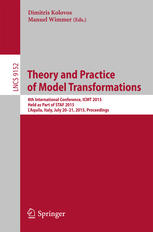 Theory and Practice of Model Transformations: 8th International Conference, ICMT 2015, Held as Part of STAF 2015, LAquila, Italy, July 20-21, 2015. P