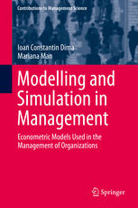 Modelling and Simulation in Management: Econometric Models Used in the Management of Organizations