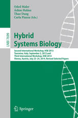 Hybrid Systems Biology: Second International Workshop, HSB 2013, Taormina, Italy, September 2, 2013 and Third International Workshop, HSB 2014, Vienna