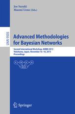 Advanced Methodologies for Bayesian Networks: Second International Workshop, AMBN 2015, Yokohama, Japan, November 16-18, 2015. Proceedings