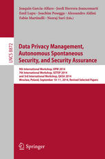 Data Privacy Management, Autonomous Spontaneous Security, and Security Assurance: 9th International Workshop, DPM 2014, 7th International Workshop, SE