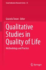 Qualitative Studies in Quality of Life: Methodology and Practice