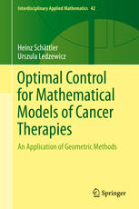 Optimal Control for Mathematical Models of Cancer Therapies: An Application of Geometric Methods