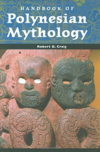 Handbook of Polynesian Mythology (Handbooks of World Mythology)