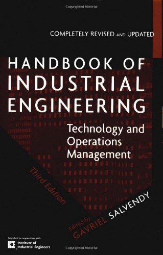 Handbook of Industrial Engineering - Technology and Operations Mgmt