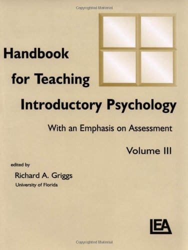 Handbook for Teaching Introductory Psychology: With An Emphasis on Assessment, Volume III (Handbook for Teaching Introductory Psychology)
