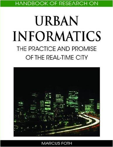 Handbook of Research on Urban Informatics: The Practice and Promise of the Real-Time City