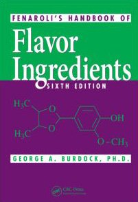 Fenarolis Handbook of Flavor Ingredients, Sixth Edition