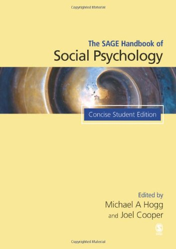 The SAGE Handbook of Social Psychology: Concise Student Edition (Sage Social Psychology Program)