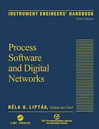 Instrument engineers handbook. Process software and digital networks