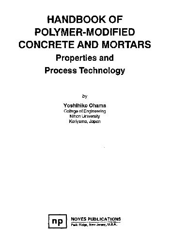 Handbook of Polymer-Modified Concrete and Mortars - Properties and Process Technology