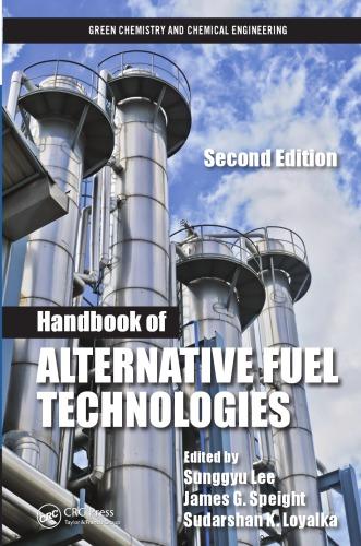 Handbook of Alternative Fuel Technologies, 2nd Edition