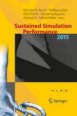 Sustained Simulation Performance 2015: Proceedings of the joint Workshop on Sustained Simulation Performance, University of Stuttgart (HLRS) and Tohok