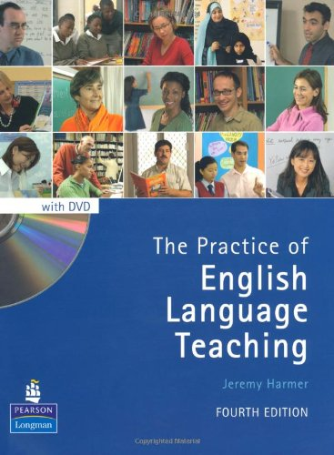 The Practice of English Language Teaching (4th Edition) (Longman Handbooks for Language Teachers)