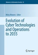 Evolution of Cyber Technologies and Operations to 2035