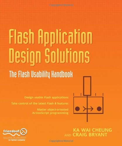 Flash Application Design Solutions: The Flash Usability Handbook (Solutions)