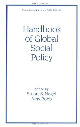 Handbook of Global Social Policy (Public Administration and Public Policy)