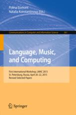 Language, Music, and Computing: First International Workshop, LMAC 2015, St. Petersburg, Russia, April 20-22, 2015, Revised Selected Papers