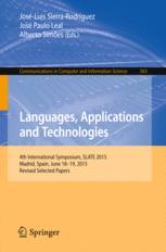 Languages, Applications and Technologies: 4th International Symposium, SLATE 2015, Madrid, Spain, June 18-19, 2015, Revised Selected Papers