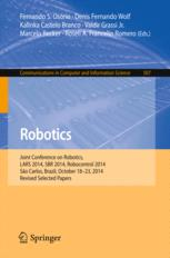 Robotics: Joint Conference on Robotics, LARS 2014, SBR 2014, Robocontrol 2014, São Carlos, Brazil, October 18-23, 2014. Revised Selected Papers