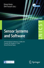 Sensor Systems and Software: 5th International Conference, S-CUBE 2014, Coventry, UK, October 6-7, 2014, Revised Selected Papers