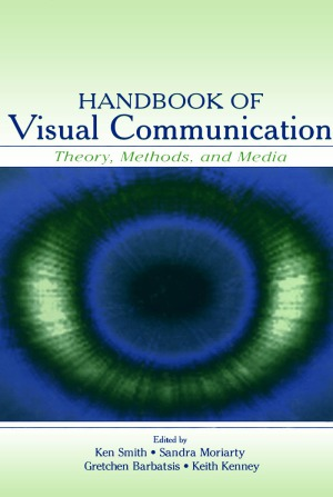 Handbook of visual communication  Theory, methods, and media