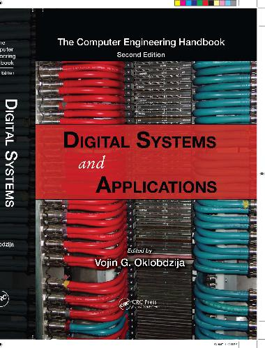 The Computer Engineering Handbook - Digital Systems and Applications