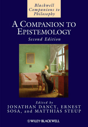A Companion to Epistemology, Second Edition