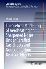 Theoretical Modelling of Aeroheating on Sharpened Noses Under Rarefied Gas Effects and Nonequilibrium Real Gas Effects