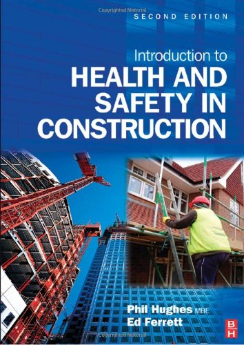 Introduction to Health and Safety in Construction, : The handbook for construction professionals and students on NEBOSH and other construction courses