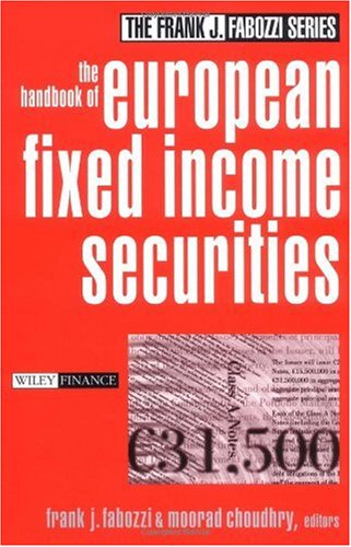 The Handbook of European Fixed Income Securities (Frank J. Fabozzi Series)