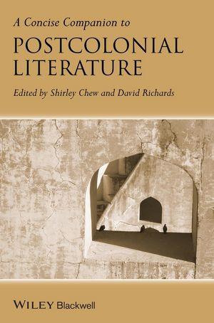 A Concise Companion to Postcolonial Literature