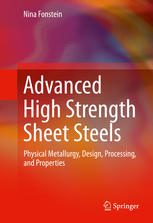 Advanced High Strength Sheet Steels: Physical Metallurgy, Design, Processing, and Properties