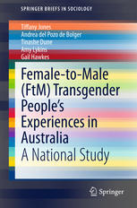 Female-to-Male (FtM) Transgender People's Experiences in Australia: A National Study