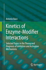 Kinetics of Enzyme-Modifier Interactions: Selected Topics in the Theory and Diagnosis of Inhibition and Activation Mechanisms
