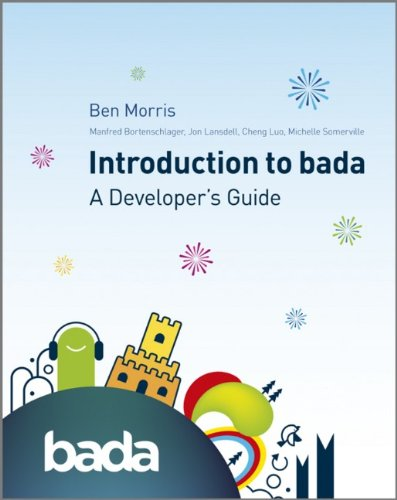 An Introduction to bada: A Developers Guide