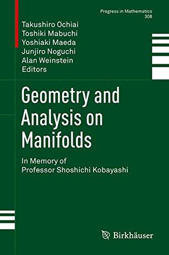 Geometry and analysis on manifolds : in memory of professor Shoshichi Kobayashi
