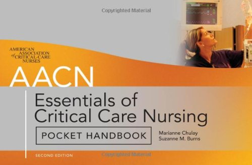 AACN Essentials of Critical-Care Nursing Pocket Handbook, Second Edition