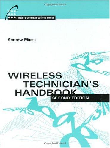 Wireless Technicians Handbook (Artech House Mobile Communications Library) 2nd edition