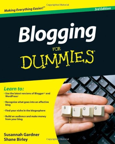 Blogging For Dummies, 3rd Edition